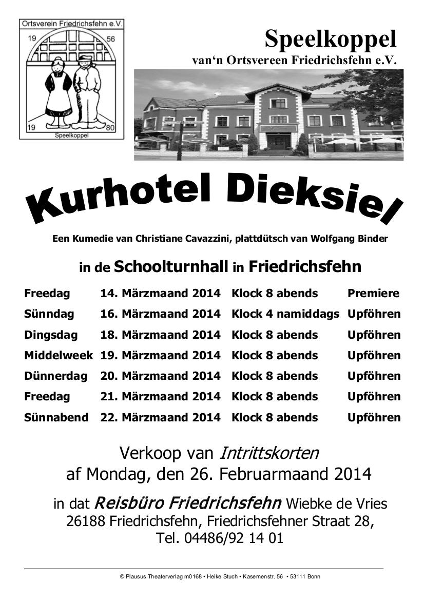 Kurhotel Dieksiel (Spielzeit 2014)
