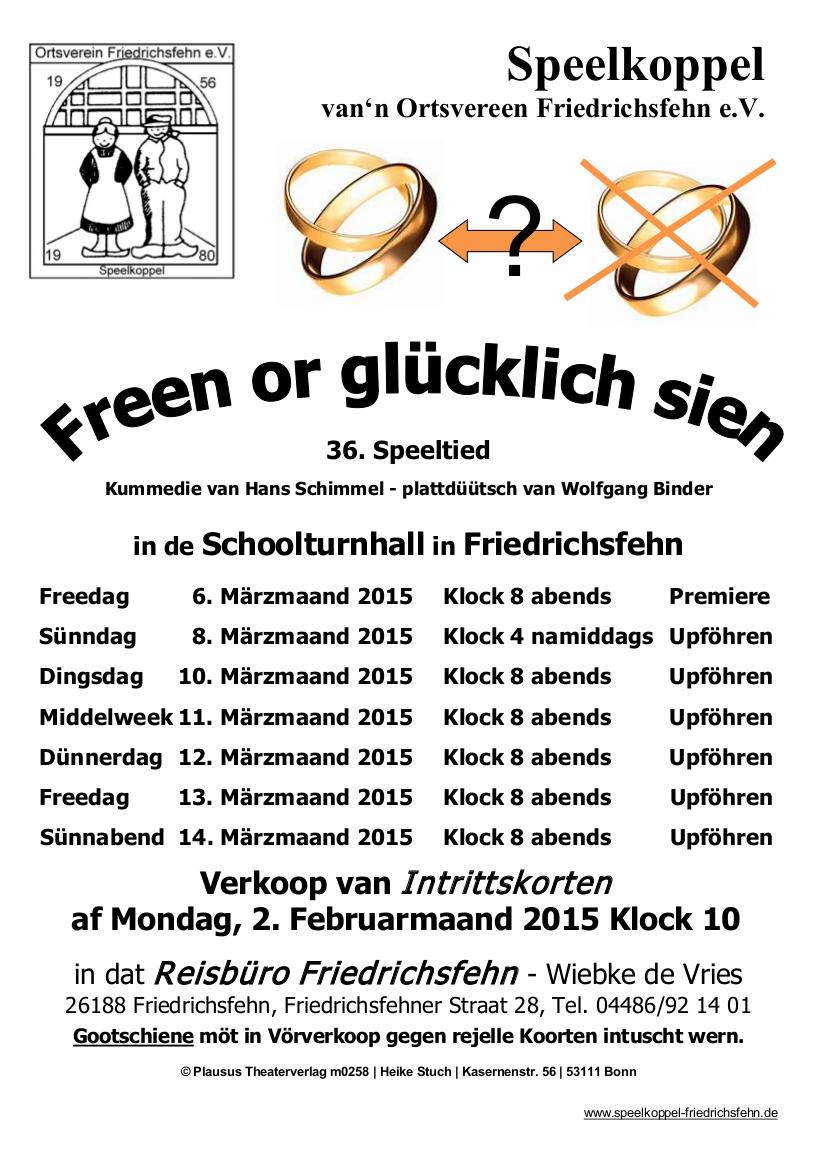 Freen or glücklich sien (Spielzeit 2015)