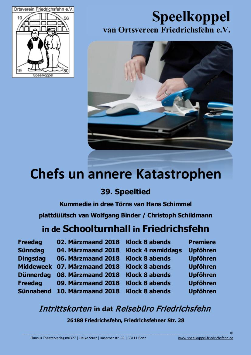 Chefs un annere Katastrophen (Spielzeit 2018)